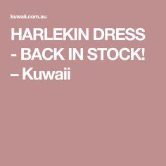 HARLEKIN DRESS - BACK IN STOCK! – Kuwaii