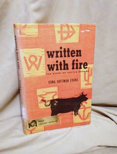 Written With Fire First Edition 1962 Western Cattle Branding by AmericanVintageAve on Etsy