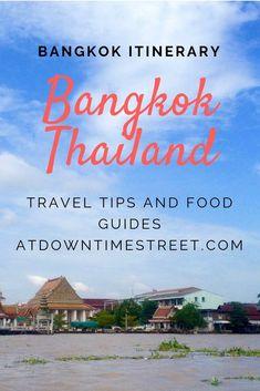 "Places to See and Things to Do in Bangkok, Thailand. Explore the ""City of Smiles"" #Bangkok #Thailand #BangkokItinerary #AtDowntimeStreet"
