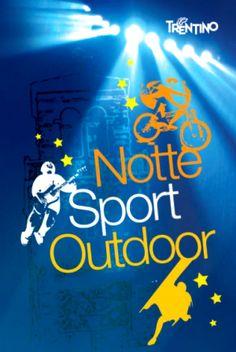 Notte Sport Outdoor a Riva del Garda il 6 giugno 2014 @GardaConcierge