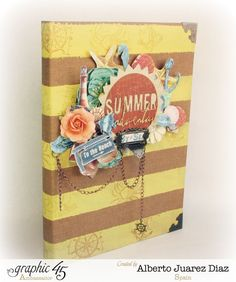 """Summer Diary"" by  Alberto Juárez, for Graphic 45 1( view 2) using 'By the Sea' -  Wendy Schultz ~ Graphic 45 Projects."