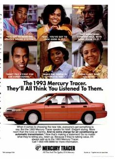 1993 Mercury Tracer- it's funny, the ad compares it to the Sentra.  We replaced our Sentra with the Tracer and to this day both agree that the Tracer was so much better.