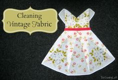 Cleaning Vintage Fabrics Tips & Tricks | The Sewing Loft