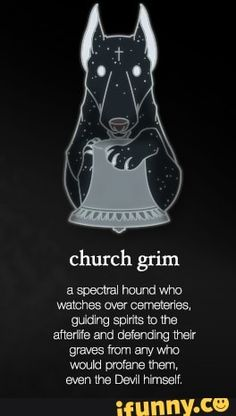 Church grim a specm mm who watches wer emas. mam saw: to me anemia and mum mew graves «um any who would ware mem, even une Dew mssw - iFunny :) Demon Dog, Funny Text Posts, All Souls, Supernatural Memes, Pokemon Memes, Cryptozoology, Urban Legends, Funny Animal Memes, Gaming Memes