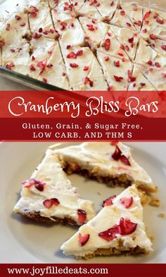 These Cranberry Bliss Bars are reminiscent of the famous bars sold at Starbucks. Except they are gluten, grain, and sugar free. And low carb. And THM friendly. via @joyfilledeats