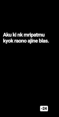 Jokes Quotes, Qoutes, Memes, Daily Quotes, Life Quotes, Quotes Galau, Javanese, Quotes Indonesia, Captions