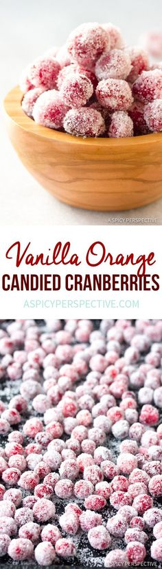 Holiday Vanilla Orange Candied Cranberries Recipe | http://ASpicyPerspective.com #thanksgiving #christmas via /spicyperspectiv/