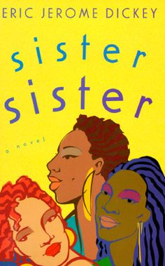 Sister, Sister ~ Eric Jerome Dickey