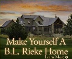 We build fantastic quality homes, specially  customized for every homeowner.  Check us out--we're worth it!  ©B.L. Rieke & Associates, Inc. Visit us at blrieke.com