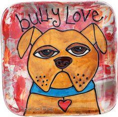 Bully Love Pit Bull Handpainted Ceramic Plate on Etsy, $35.00