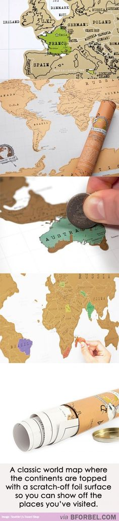 Scratch-Off World map.I would get so excited to scratch off a new place! A United States map would be cool too, you could scratch off every state you've been to