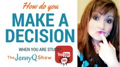 Do you ever get stuck in indecision? We all do! Here's a short video on how & why to get unstuck! #JennyQTips #JennyQ #MakingDecisions