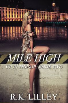 Mile High - R.K. Lilley   Contemporary  647534357: Mile High - R.K. Lilley   Contemporary  647534357 #Contemporary
