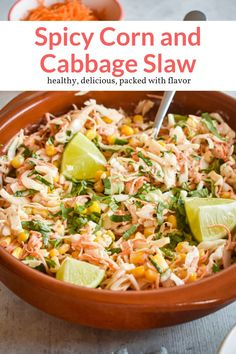 This spicy corn slaw with cabbage will be the star of any Summer barbecue! It's sweet and spicy with tons of crunch and it's under 100 calories. #salad #sidedish #makeahead #quickandeasy Healthy Side Dishes, Healthy Eating Recipes, Side Dish Recipes, Lunch Recipes, Vegetarian Recipes, Ww Recipes, Free Recipes, Perfect Salad Recipe, Cabbage Slaw