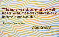 inspirational quote about trust Trust Quotes, Inspirational Thoughts, What Is Life About, Brave, Author, Teaching, Confidence Quotes, Writers, Education