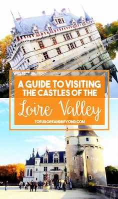 Which castles are worth a stop in the region? Find out here: http://toeuropeandbeyond.com/loire-valley-castles/ #France #travel