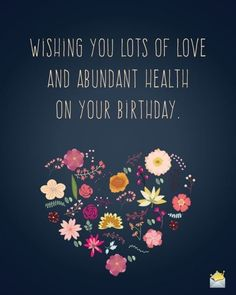 Birthday Greetings in Hard Times & Difficult Circumstances Wishing you lots of love and abundant health on your birthday. Happy Birthday Prayer, Happy Birthday Wishes For A Friend, Happy Birthday For Him, Birthday Wishes Messages, Birthday Blessings, Birthday Wishes Funny, Happy Birthday Pictures, Happy Birthday Greetings, Birthday Ideas
