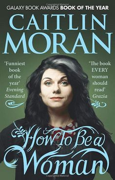 """""""I want a Zero Tolerance policy on All The Patriarchal Bullshit.""""  ― Caitlin Moran, How to Be a Woman"""