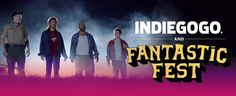 Indiegogo at #FantasticFest - tips for your genre film #crowdfunding project