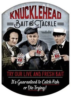 Buy the Open Road Brands Knucklehead Bait and Tackle Die-Cut Embossed Tin Sign and more quality Fishing, Hunting and Outdoor gear at Bass Pro Shops. Tackle Shop, Bait And Tackle, Handmade Mirrors, The Three Stooges, Open Signs, Getaway Cabins, Nautical Home, Vintage Branding, Die Cutting