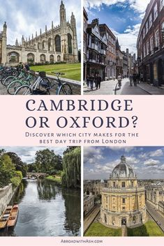Debating whether you should visit Cambridge or Oxford? It's a question many tourists have asked. Learn which will be best for you and why! #cambridgeoroxford #oxfordorcambridge #cambridgevsoxford #oxfordvscambridge #uk #england #daytripfromlondon #londondaytrips #cambridge #oxford