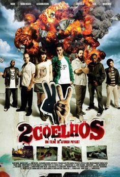 2 Coelhos - simplismente o melhor filme nacional!