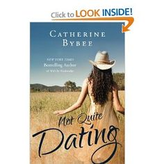 Not Quite Dating (Not Quite series): Catherine Bybee: 9781612187143: Amazon.com: Books    http://www.amazon.com/Not-Quite-Dating/dp/1612187145/ref=sr_1_1?ie=UTF8=1366733935=8-1=not+quite+dating