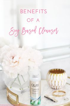 The Benefits of a Soy Based Facial Cleanser - How to get Naturally Glowing Skin #ad