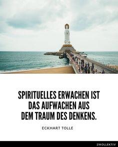 Spirituelles Erwachen ist das Aufwachen aus dem Traum des Denkens.