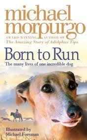 Micheal Morpurgo-Born to Run