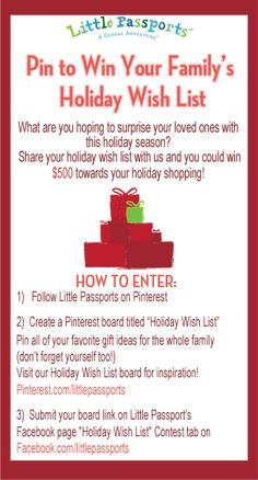 "Pin to Win your family's holiday wish list! Submit your board link on Little Passport's Facebook page ""Holiday Wish List"" contest tab on https://www.facebook.com/littlepassports."