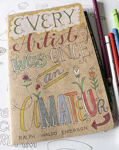 Todo artista fue amateur alguna vez.