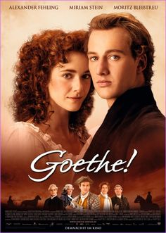 Goethe!  (2010) Takes place in the summer of 1772 in which the then young Johann Wolfgang Goethe is in love with Charlotte Buff.