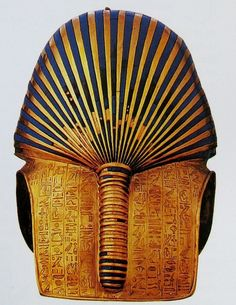 The famed Death Mask of Tutankhamun - a rare rear view.   The delicious aspects of missing lapis-lazuli strips and the tantalizing hieroglyphics. An astonishing work of art done 3,000 years before the time we attribute to Christ.