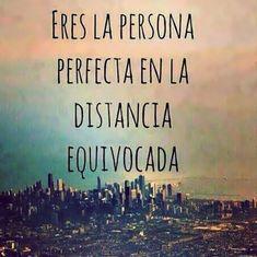 Amor a distancia frases bonitas eres la persona perfecta