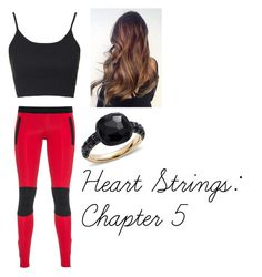 """Heart Strings: Chapter 6"" by ridley-angel-25 ❤ liked on Polyvore featuring Ultracor, Topshop and Pomellato"