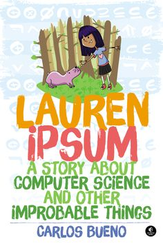 Lauren Ipsum: The Phantom Tollbooth meets Young Ladies' Illustrated Primer - Boing Boing