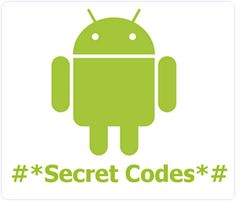 Top Best Android Secret Codes For 2016