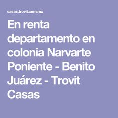 En renta departamento en colonia Narvarte Poniente - Benito Juárez - Trovit Casas