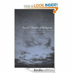 Social Theory and Religion by James A. Beckford. $21.33. Publisher: Cambridge University Press; 1 edition (November 28, 2012). 262 pages. Author: James A. Beckford