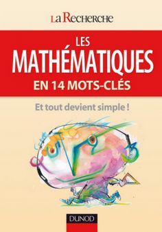Les mathématiques en 14 mots clés