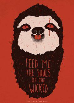 Demonic Sloth - Artwork by Ronan Lynam #sloths #sloth #illustration #typography #design #art #artsy #cute #animals #demons