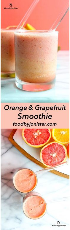 Orange and Grapefruit Smoothies with probiotics!