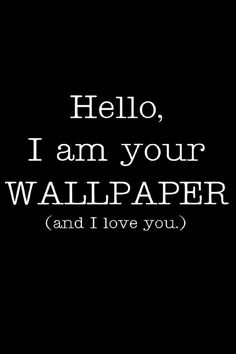 Funny iphone wallpapers background lock screens - hello I am your wallpaper