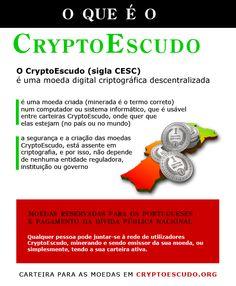Explicando um pouco o que é o CryptoEscudo - moeda #digital criptográfica descentralizada.  Mais informação em: cryptoescudo.org #tecnologia #portugal