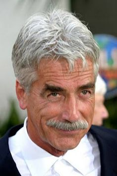 Sam Elliott - one of my favorites and that low, gravely, sexy voice!