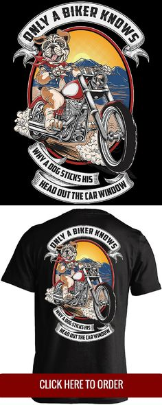 Only a biker knows why a dog sticks his head out the car window - Motorcycle Biker T-shirt - ORDER HERE: http://skullsociety.com/products/only-a-biker-knows-why-a-dog-sticks-his-head-out?variant=10822195141&utm_source=pinterest&utm_medium=skull_020416_169_dog_pin&utm_campaign=020416