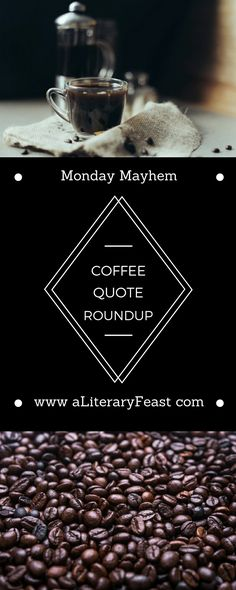 "Ode to coffee: ""Coffee, coffee, coffee, don't talk to me, coffee, coffee."" Best coffee quotes here!"