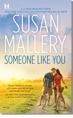 Someone Like You, romance novel by bestselling author Susan Mallery