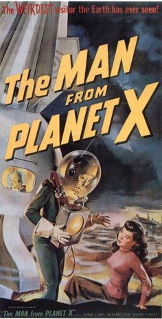 The Man From Planet X, a 1951 B movie. To study a rogue planet heading for a near-miss with Earth, Prof. Elliot sets up an observatory on the foggy moors of a remote Scottish island, with his pretty daughter and Dr. Mears, a former student with a shady past. Soon after arrival of reporter John Lawrence, a ship from Planet X just happens to land near the observatory. Is the visitor (who actually looks alien) benevolent? What are Mears' real motives for trying to communicate with it?